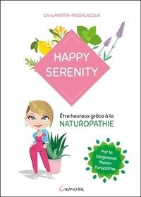 Happy serenity - Etre heureux grâce à la naturopathie.pdf