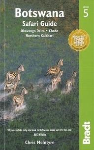 Chris McIntyre - Botswana - Safari Guide.