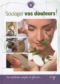 Chris McLaughlin - Soulager vos douleurs ! - Des méthodes simples et efficaces....