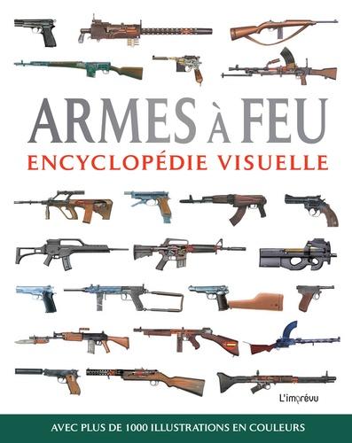Chris McNab - Armes à feu - Encyclopédie visuelle.