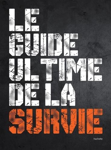 Chris McNab - Le guide ultime de la survie.