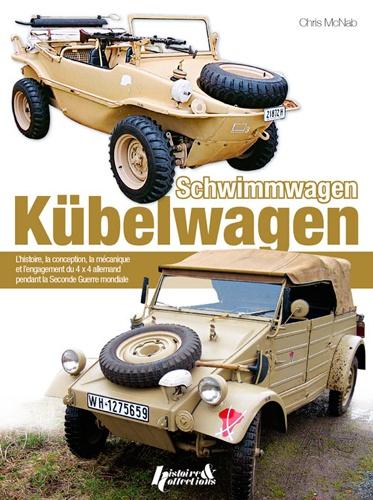 Chris McNab - VW Kübelwagen/Schwimmwagen - VW Type 82 Kübelwagen (1940-45)/VW Type 128/166 Schwimmwagen (1942-44).