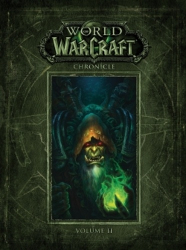 World of Warcraft  Chroniques. Volume 2