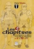 Chris Mézier - Les 5 chapitres - Encyclopédie de la défense corporelle au Moyen Age, du Ve au XVe siècle.