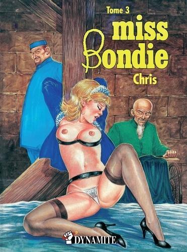 MISS BONDIE  Miss Bondie #3