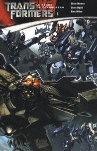 Chris Mowry et Chris Ryall - Transformers Tome 1 : Le Règne de Starscream.