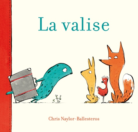 Chris Naylor-Ballesteros - La valise.