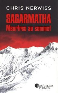 Chris Nerwiss - SAGARMATHA - Meurtres au sommet.