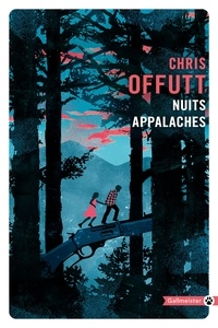 Chris Offutt - Nuits appalaches.