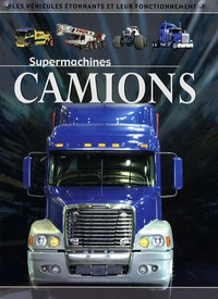 Chris Oxlade - Camions.