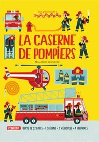 Chris Oxlade et Carles Ballesteros - La caserne de pompiers - 1 livre, 1 caserne, 2 véhicules et 4 figurines.