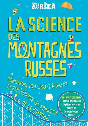 Chris Oxlade - La science des montagnes russes - Avec 44 pièces en carton.