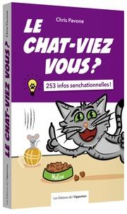 Chris Pavone - Le chaviez-vous ? - 253 infos senchationnelles !.