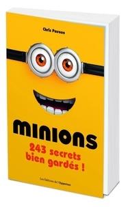 Chris Pavone - Minions - 243 secrets bien gardés.