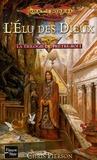 Chris Pierson - La trilogie du Prêtre-Roi Tome 1 : L'Elu des Dieux.