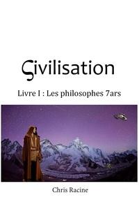 Ebook pour la théorie du calcul téléchargement gratuit Sivilisation  - Livre I : Les philosophes 7ars