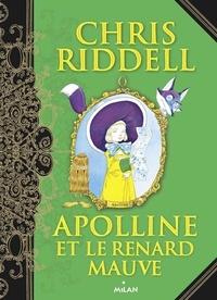 Chris Riddell - Apolline et le renard mauve.