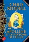 Chris Riddell - Apolline Tome 2 : Apolline et le fantôme de l'école.