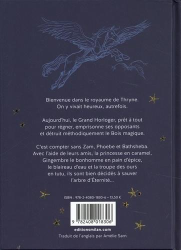 Chroniques perchées du Bois magique Tome 1 Les gardiens de l'arbre