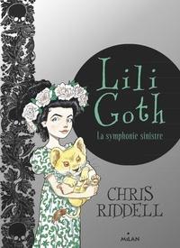 Chris Riddell - Lili Goth, Tome 04 - La symphonie sinistre.