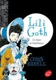 Chris Riddell et Amélie Sarn - Lili Goth - Tome 3  : Lili Goth - Tome 3 - Les Hauts de Hurlefrousse.