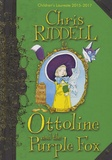 Chris Riddell - Ottoline and the Purple Fox.