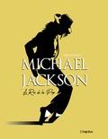 Chris Roberts - Mickael Jackson - Le roi de la pop.