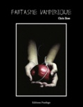 Chris Rose - Fantasme vampirique.