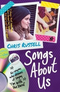 Chris Russell - Songs About a Girl: Songs About Us - Book 2 in a trilogy about love, music and fame.