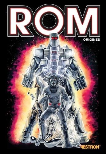 Chris Ryall et Christos Gage - ROM  : Origines.