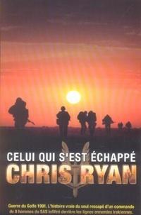 Chris Ryan - Celui qui s'est échappé.