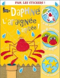 Chris Scollen et Charlotte Stratford - Daphné l'araignée agitée !.