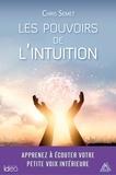 Chris Semet - Les pouvoirs de l'intuition.
