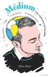 Chris Semet - Médium - Une expérience de l'au-delà.
