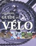 Chris Sidwells - Le grand guide du vélo.