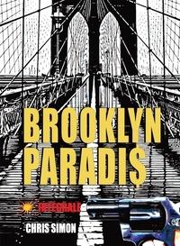 Chris Simon - Brooklyn Paradis Intégrale : .