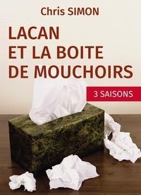 Chris Simon - Lacan et la boîte de mouchoirs.