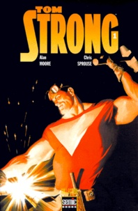Chris Sprouse - Tom Strong Tome 1 : .