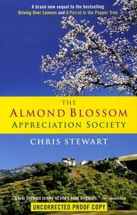 Chris Stewart - The Almond Blossom - Appreciation Society.