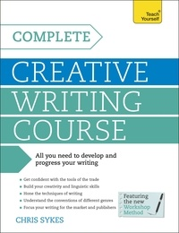 Ebooks pour ipod téléchargement gratuit Complete Creative Writing Course  - Your complete companion for writing creative fiction 9781471805547