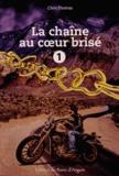Chris Thomas - La chaîne au coeur brisé Tome 1 : .