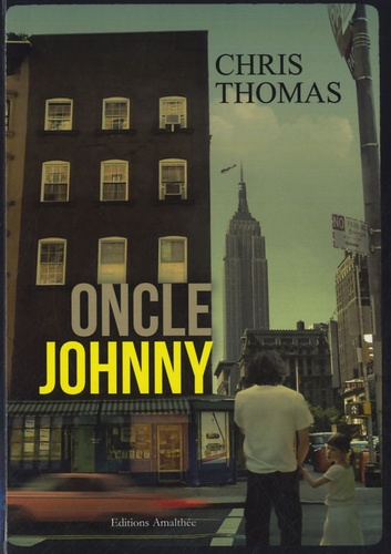 Chris Thomas - Oncle Johnny.