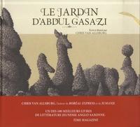 Chris Van Allsburg - Le jardin d'Abdul Gasazi.