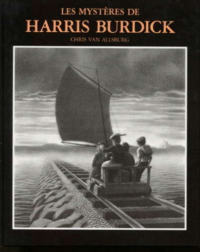Les Mystères De Harris Burdick