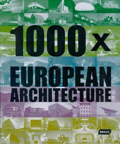 Chris Van Uffelen - 1000 x European Architecture.