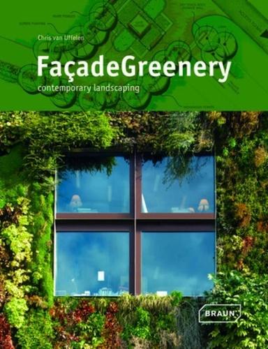 Chris Van Uffelen - FaçadeGreenery - Contemporary Landscaping.