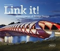 Chris Van Uffelen - Link it ! - Masterpieces of Bridge Design.