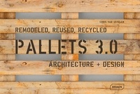 Ucareoutplacement.be Pallets 3.0 - Remodeled, Reused, Recycled Architecture + Design Image