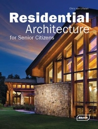 Chris Van Uffelen - Residential architecture for senior citizens.