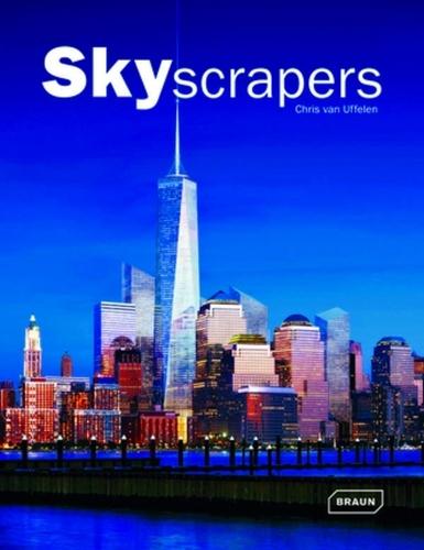 Chris Van Uffelen - Skyscrapers.